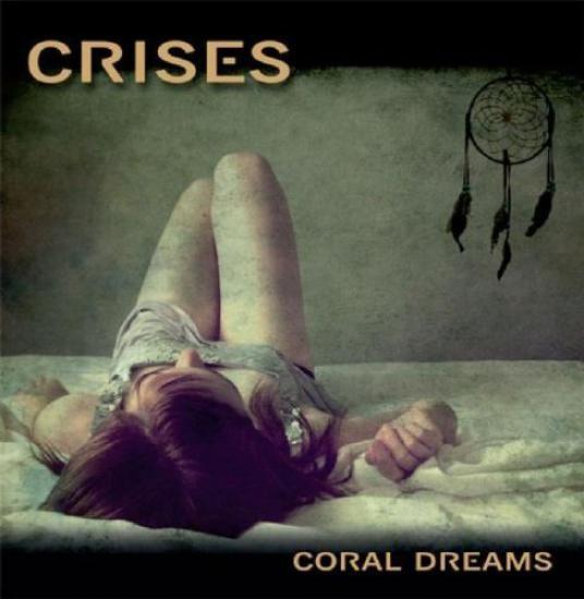 Crises - Coral Dreams