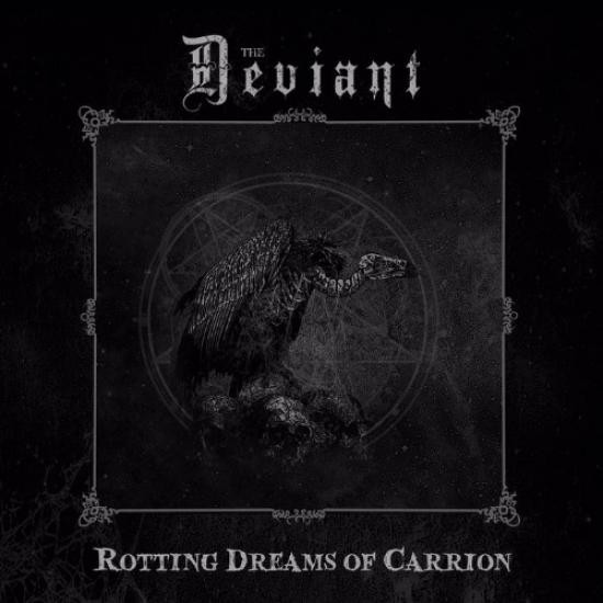 Deviant, The - Rotting Dreams Of Carrion