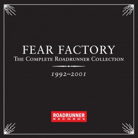 Fear Factory - Complete Roadrunner Collection