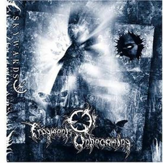Fragments Of Unbecoming - Skywards I A Sylphe's Ascension