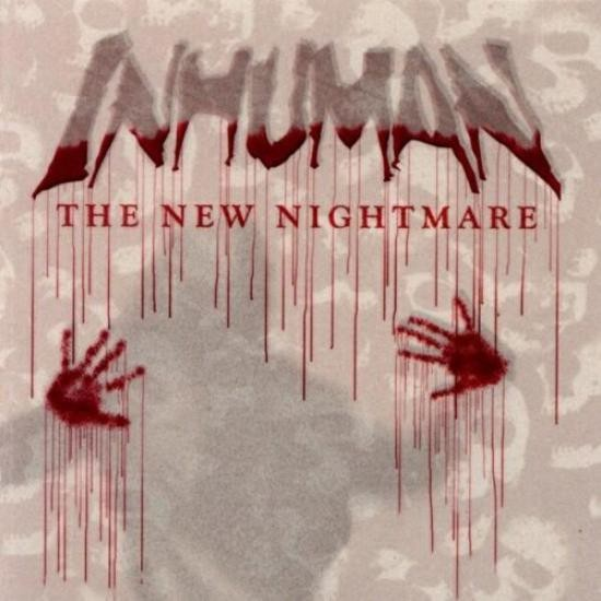 Inhuman - The New Nightmare