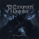 A Canorous Quintet - The Only Pure Hate -Mmxviii-