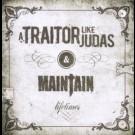 A Traitor Like Judas - Lifetimes