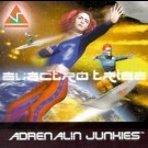 Adrenalin Junkies - Electro Tribe