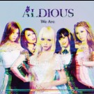 Aldious - We Are
