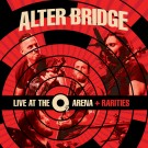 Alter Bridge - Live At The O2 And Rarities