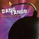 Bang Tango - Big Bangs & Live Explosions