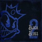 Black Stone Cherry - Black To Blues Ii