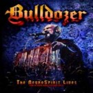 Bulldozer - The Neurospirit Lives