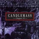 Candlemass - Chapter Vi