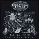 Carpathian Forest - Fuck You All!!!