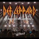 Def Leppard - And There Will Be A Next Time...Live From Detroit