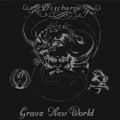 Discharge - Grave New World