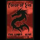 Force Of Evil - Evil Comes... Alive