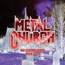 Metal Church - The Elektra Years 1984-1989