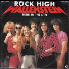 Wallenstein - Rock High / Born In The City