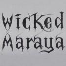 Wicked Maraya - Wicked Maraya