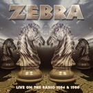 Zebra - Live On The Radio 1984 & 1986