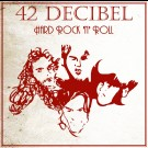 42 Decibel - Hard Rock N´Roll