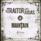 A Traitor Like Judas - Lifetimes