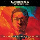 Aaron Buchanan And The Cult Classics - The Man With Stars On His Knees