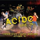 Ac / Dc - Live 79 - Towson State College, Maryland October 79