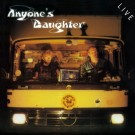 Anyone's Daughter - Live
