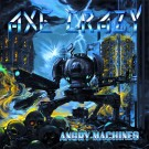 Axe Crazy - Angry Machines