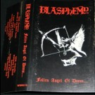 Blasphemy - Fallen Angel Of Doom ....