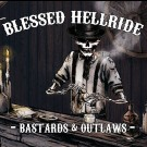 Blessed Hellride - Bastards & Outlaws