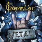 Freedom Call - M. E. T. A. L.