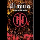Ill Nino - Live From The Eye Of The Storm