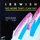 Irrwish - No More That I Can Say