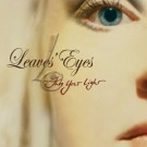 Leaves Eyes - Into Your Light