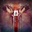 Like Moths To Flames - The Dying Things We Live For