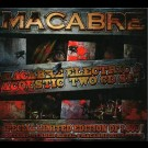 Macabre - Electric And Acoustic