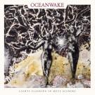 Oceanwake - Lights Flashing In Mute Scenery