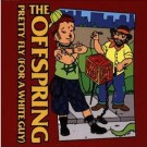 Offspring, The - Pretty Fly (For A White Guy)