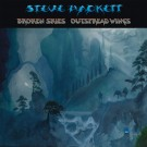Steve Hackett - Broken Skies Outspread Wings (1984 - 2006)