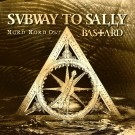 Subway To Sally - Nord Nord Ost / Bastard