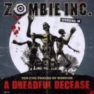 Zombie Inc. - A Dreadfull Decease