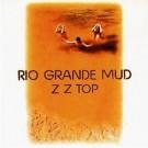 Zz Top - Rio Grande Mud