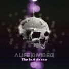 A Life Divided - The Last Dance