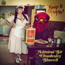 Admiral Sir Cloudesley Shovell - Keep It Greasy! Keep It Greasy!