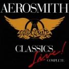Aerosmith - Classics Live Complete