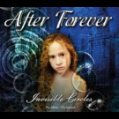 After Forever - Invisible Circles / Exordium: The Album & The Sessions
