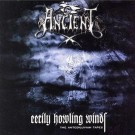 Ancient - Eerily Howling Winds