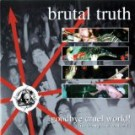 Brutal Truth - Goodbye Cruel World