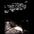 Crown, The - 14 Years Of No Tomorrow