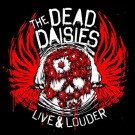 Dead Daisies, The - Live & Louder